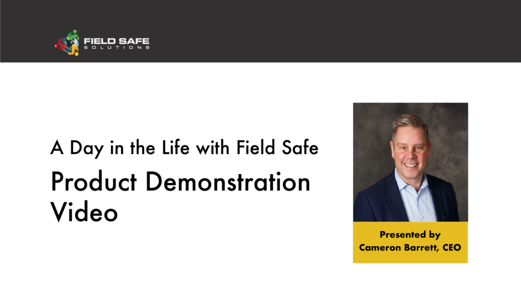 Field Safe - Product Demonstration Video